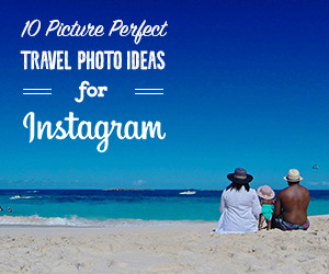 10 Picture-Perfect Travel Photo Ideas for Instagram